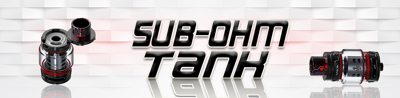 Sub Ohm Tank